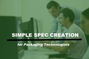 Packaging Specification Creation