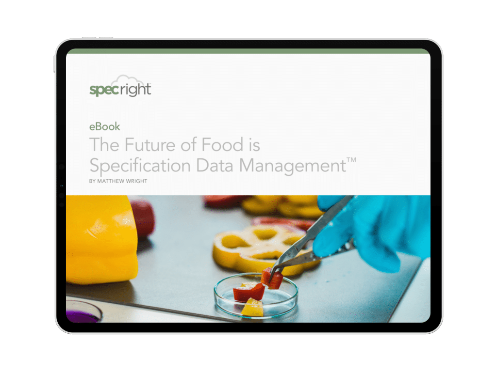 The Future of Food is Specification Data Management