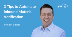 3 Tips to Automate Inbound Material Verification